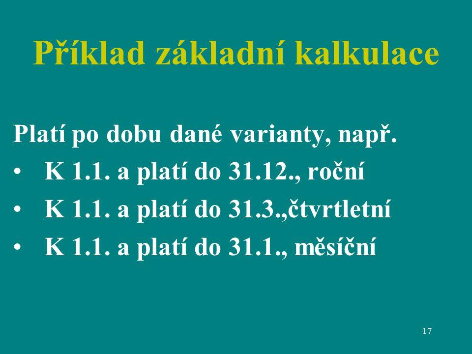 Příklad základní kalkulace