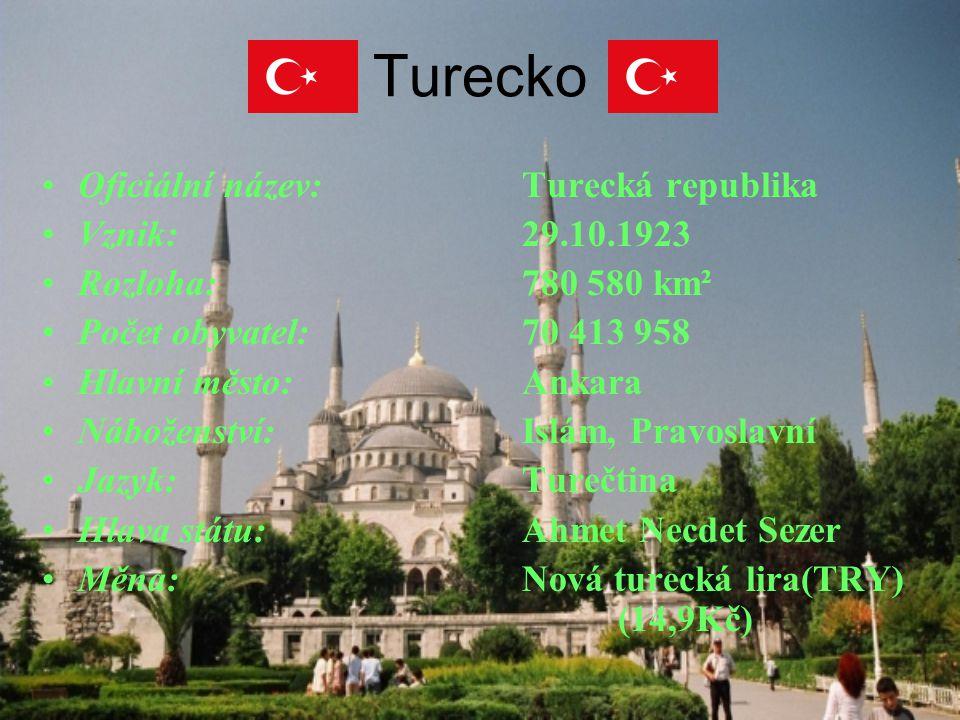 Turecko Oficiální název: Turecká republika Vznik: 29.10.1923