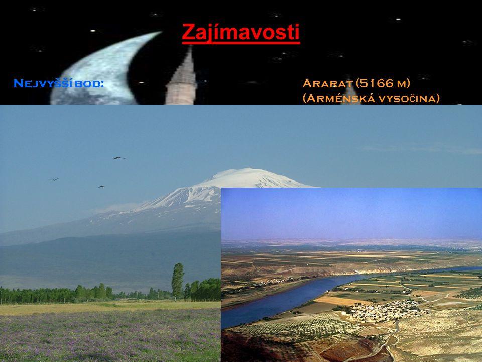 Zajímavosti Nejvyšší bod: Ararat (5166 m) (Arménská vysočina)