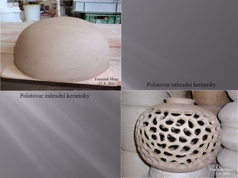 Polotovar zahradní keramiky