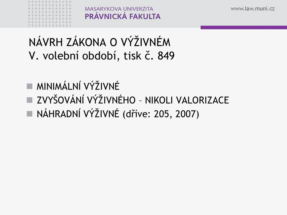 NÁVRH ZÁKONA O VÝŽIVNÉM V. volební období, tisk č. 849