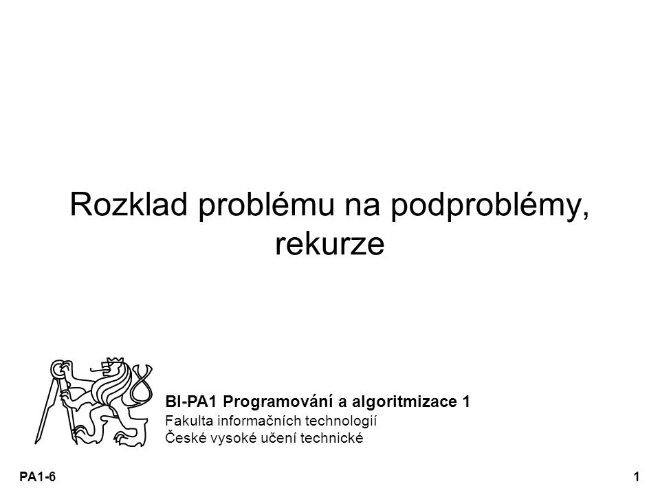 Rozklad problému na podproblémy, rekurze