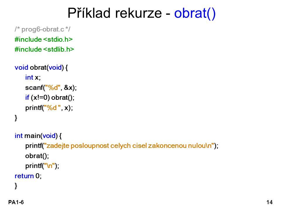 Příklad rekurze - obrat()