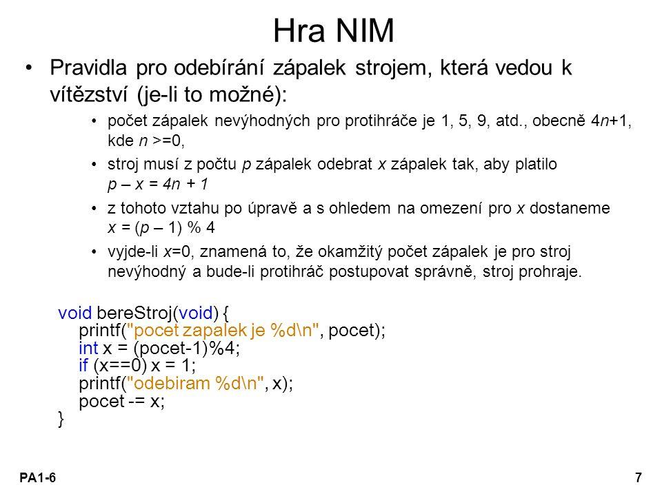 PA1 - 02 Hra NIM. Pravidla pro odebírání zápalek strojem, která vedou k vítězství (je-li to možné):