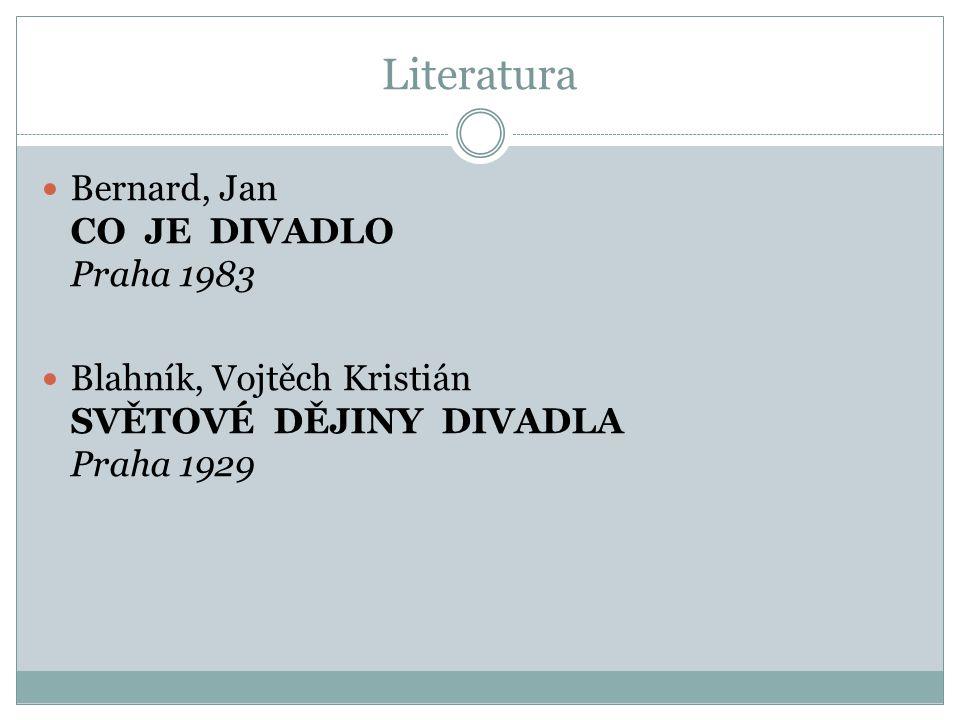 Literatura Bernard, Jan CO JE DIVADLO Praha 1983