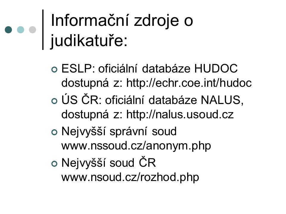 Informační zdroje o judikatuře: