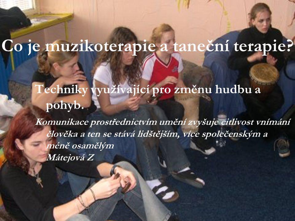 Co je muzikoterapie a taneční terapie