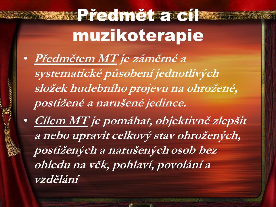 Předmět a cíl muzikoterapie