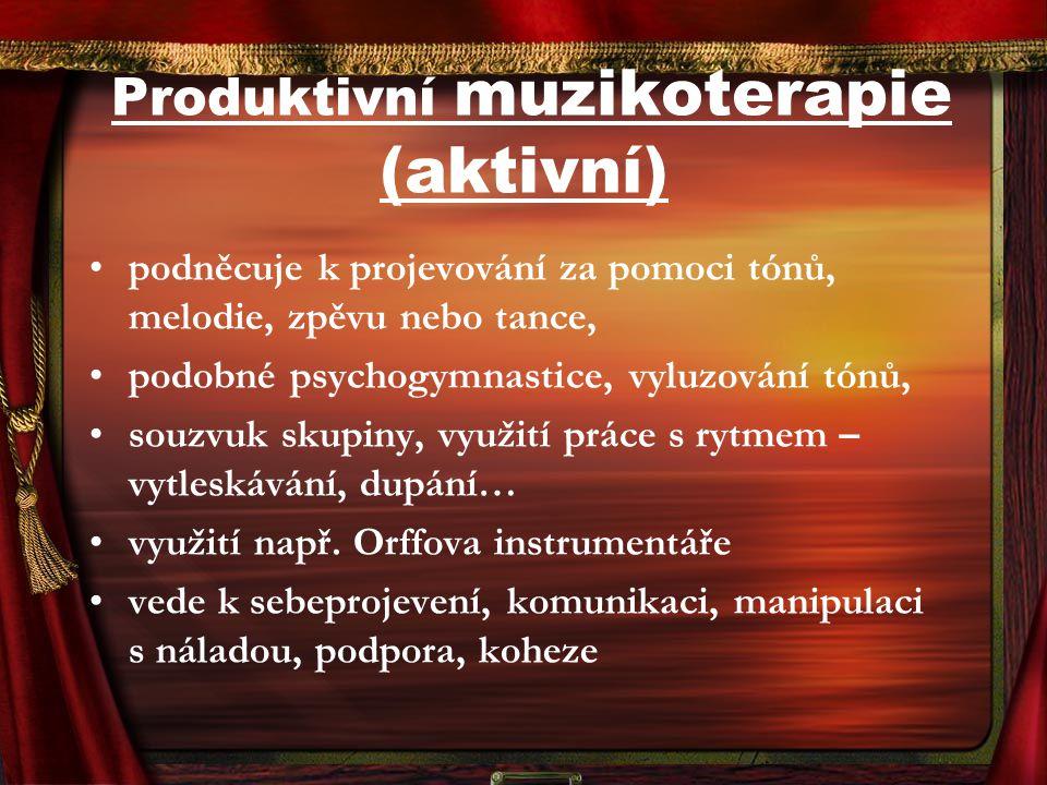 Produktivní muzikoterapie (aktivní)