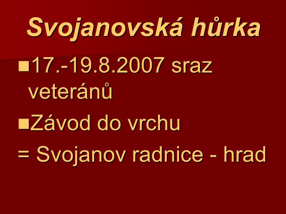 Svojanovská hůrka 17.-19.8.2007 sraz veteránů Závod do vrchu