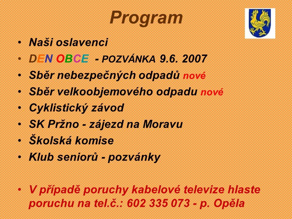 Program Naši oslavenci DEN OBCE - POZVÁNKA 9.6. 2007