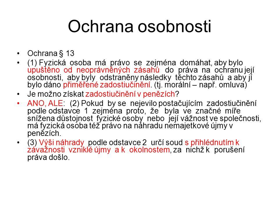 Ochrana osobnosti Ochrana § 13