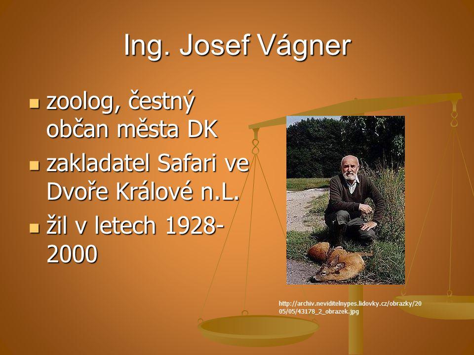 Ing. Josef Vágner zoolog, čestný občan města DK