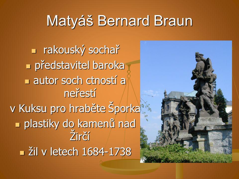 Matyáš Bernard Braun rakouský sochař představitel baroka