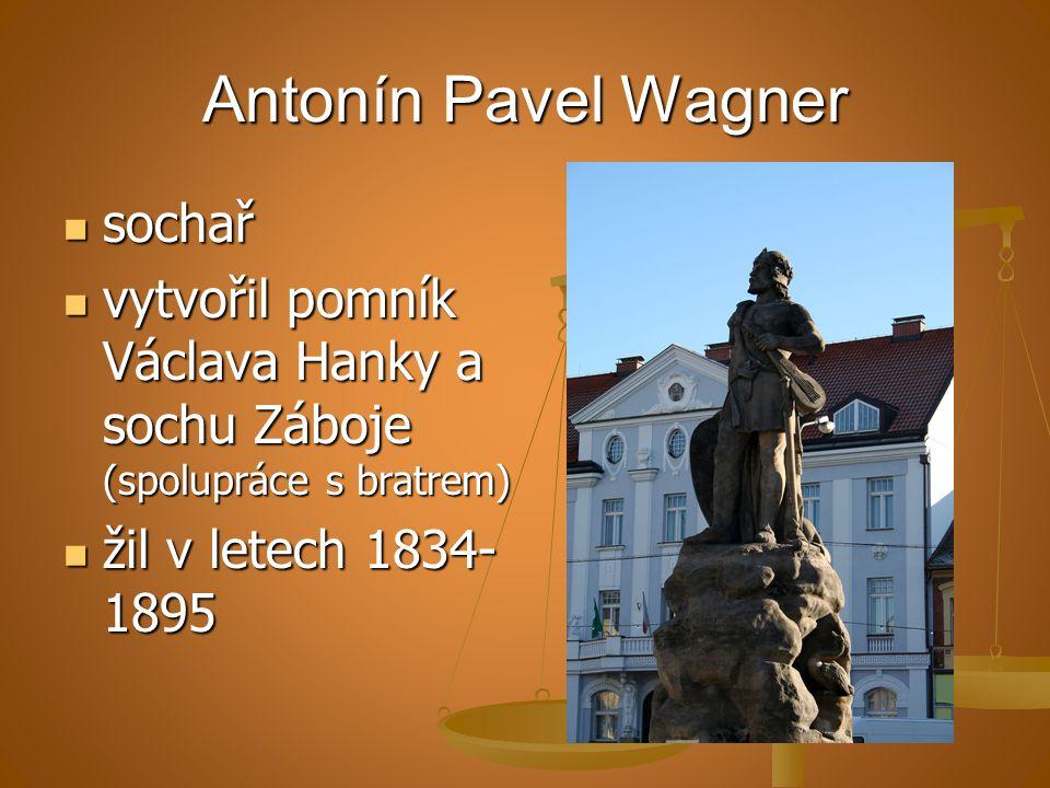Antonín Pavel Wagner sochař