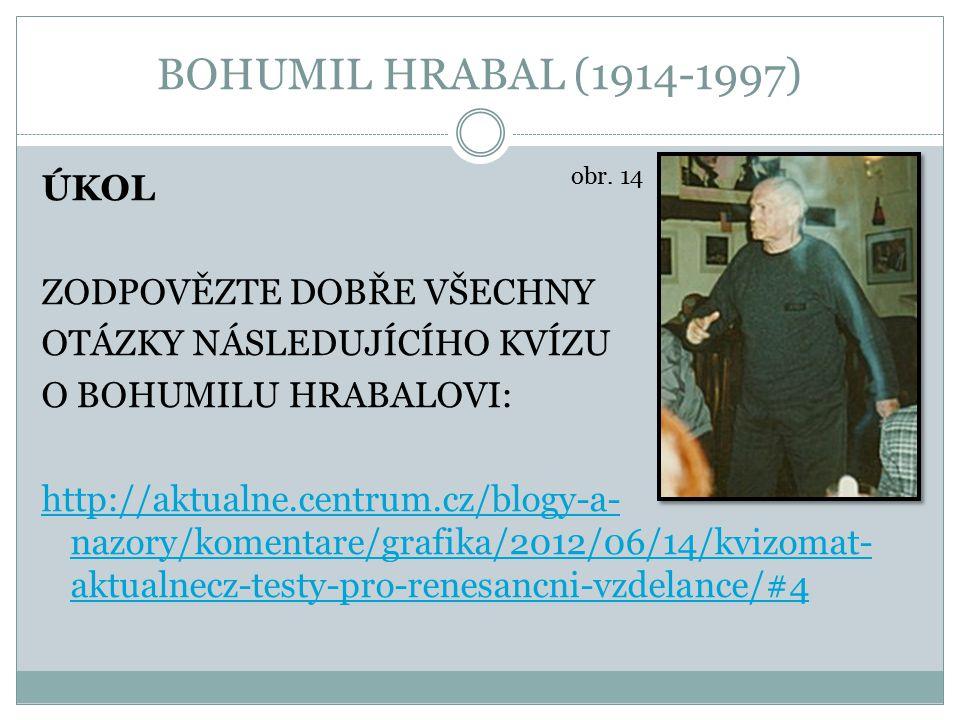 BOHUMIL HRABAL (1914-1997)