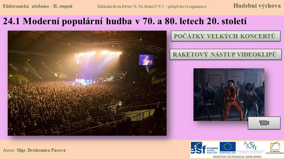 24.1 Moderní populární hudba v 70. a 80. letech 20. století