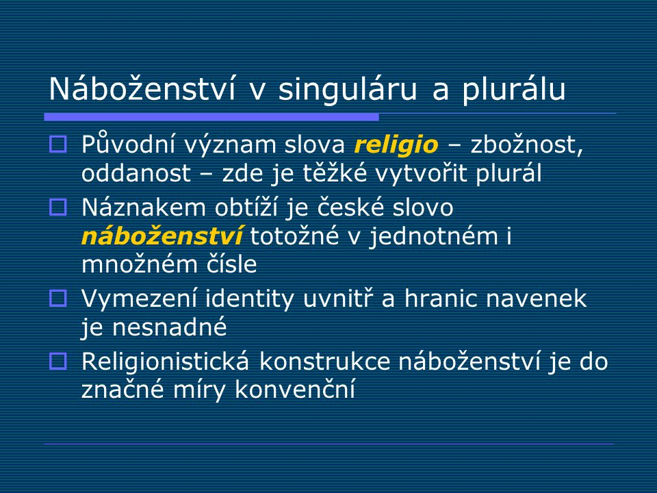 Náboženství v singuláru a plurálu
