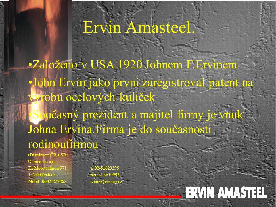 Ervin Amasteel. Založeno v USA 1920 Johnem F.Ervinem