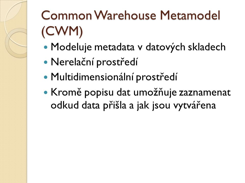 Common Warehouse Metamodel (CWM)