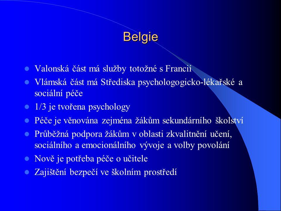 Belgie Valonská část má služby totožné s Francií