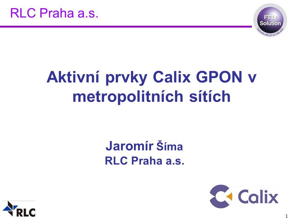 Aktivní prvky Calix GPON v metropolitních sítích