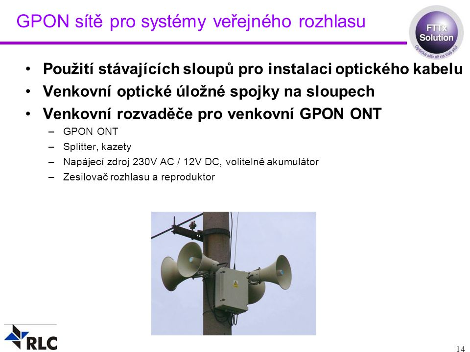 GPON sítě pro systémy veřejného rozhlasu