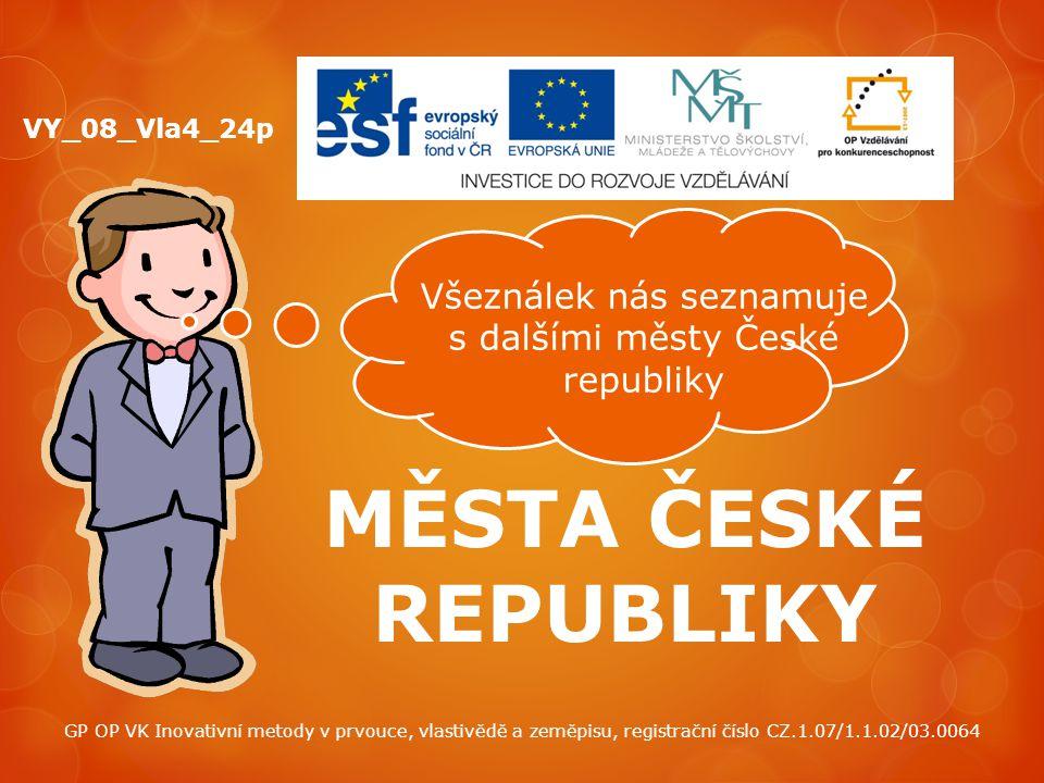 Všeználek nás seznamuje s dalšími městy České republiky