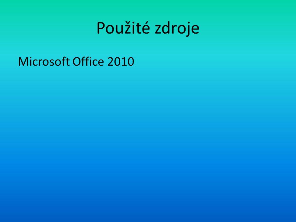 Použité zdroje Microsoft Office 2010