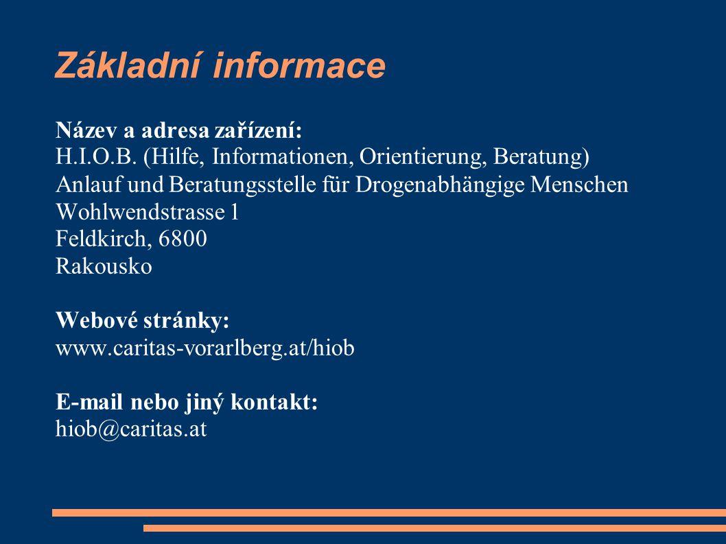 Základní informace Název a adresa zařízení: