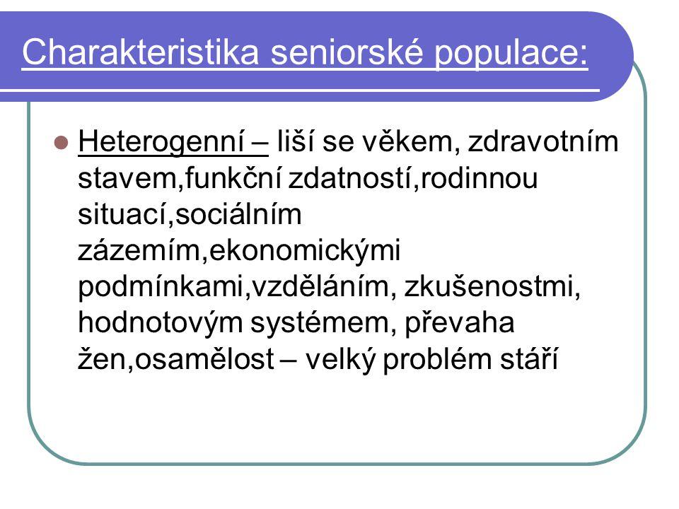 Charakteristika seniorské populace: