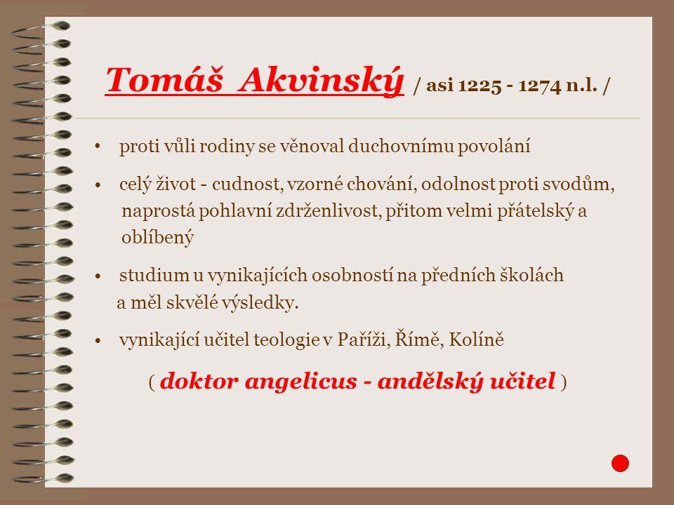 ( doktor angelicus - andělský učitel )