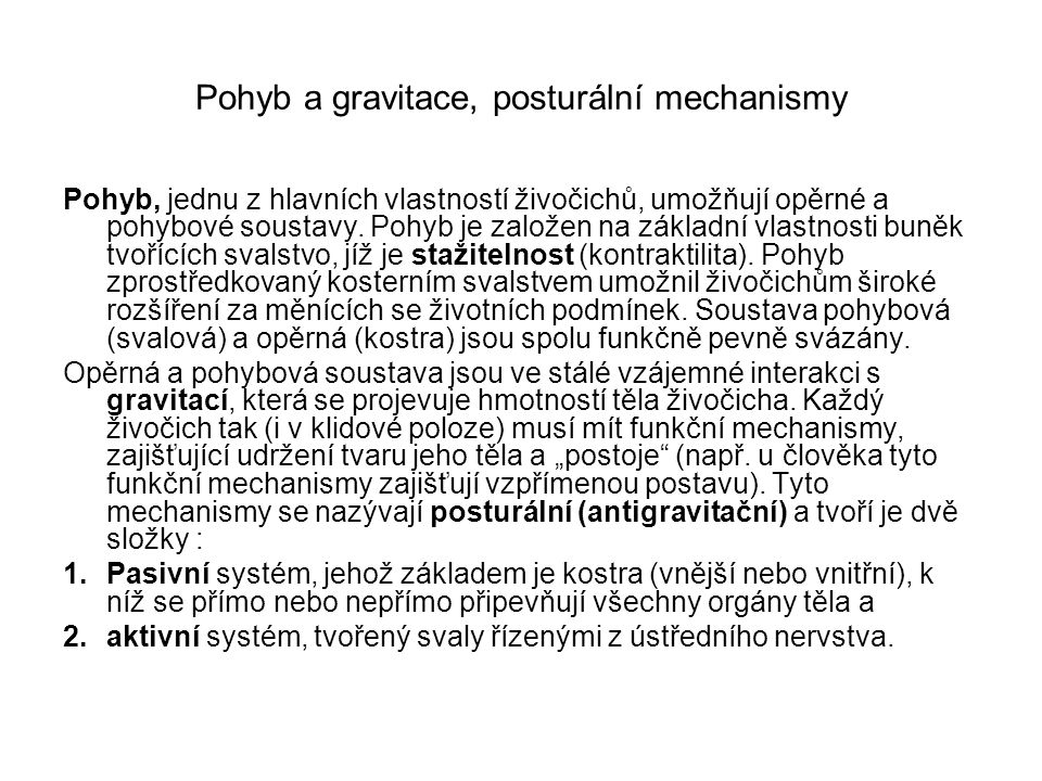 Pohyb a gravitace, posturální mechanismy