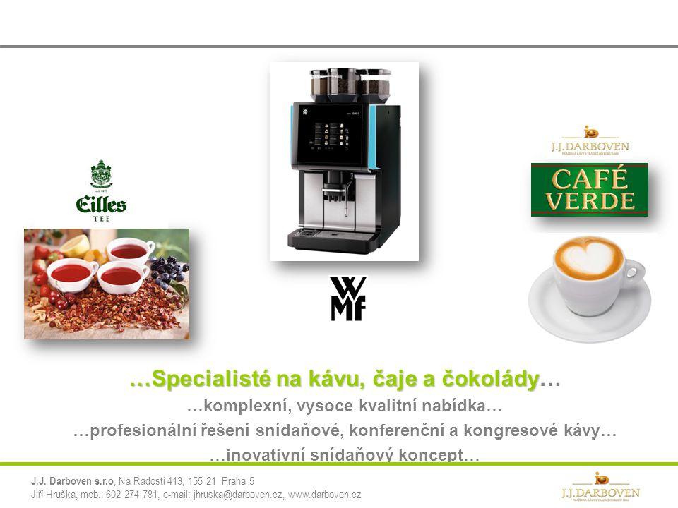 …Specialisté na kávu, čaje a čokolády…