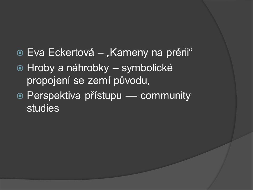 """Eva Eckertová – """"Kameny na prérii"""