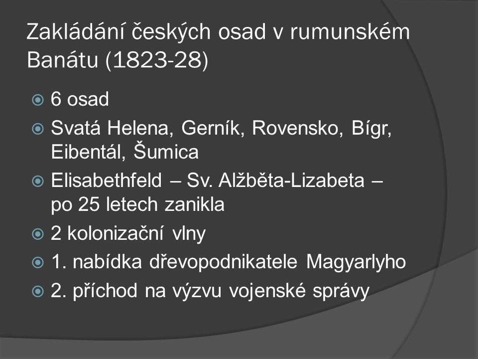 Zakládání českých osad v rumunském Banátu (1823-28)