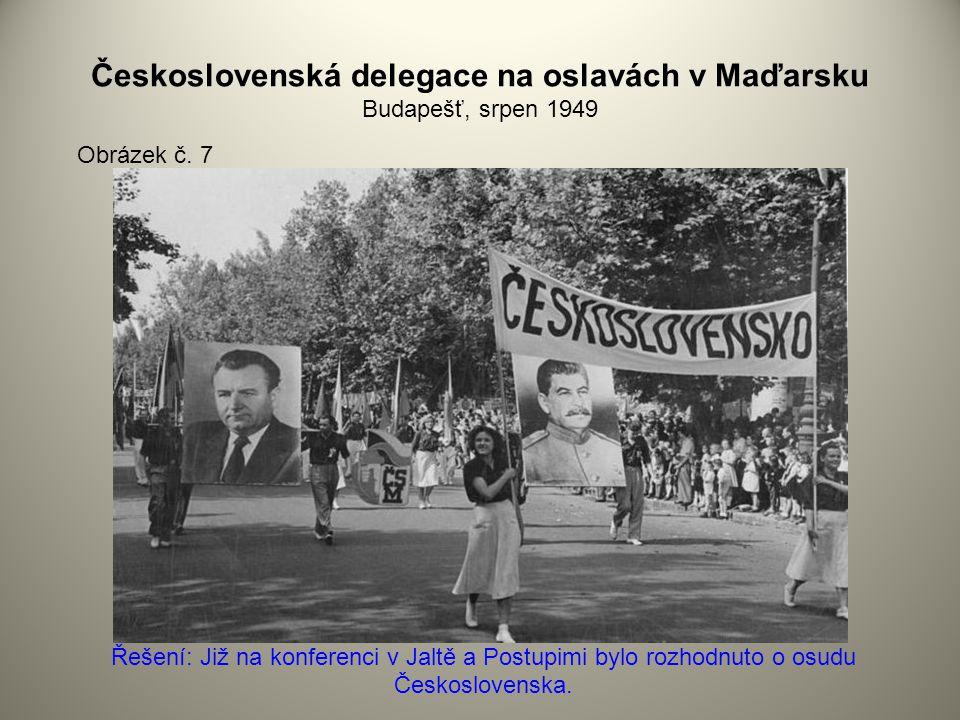 Československá delegace na oslavách v Maďarsku Budapešť, srpen 1949