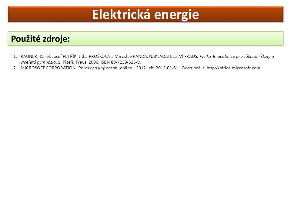 Elektrická energie Použité zdroje: