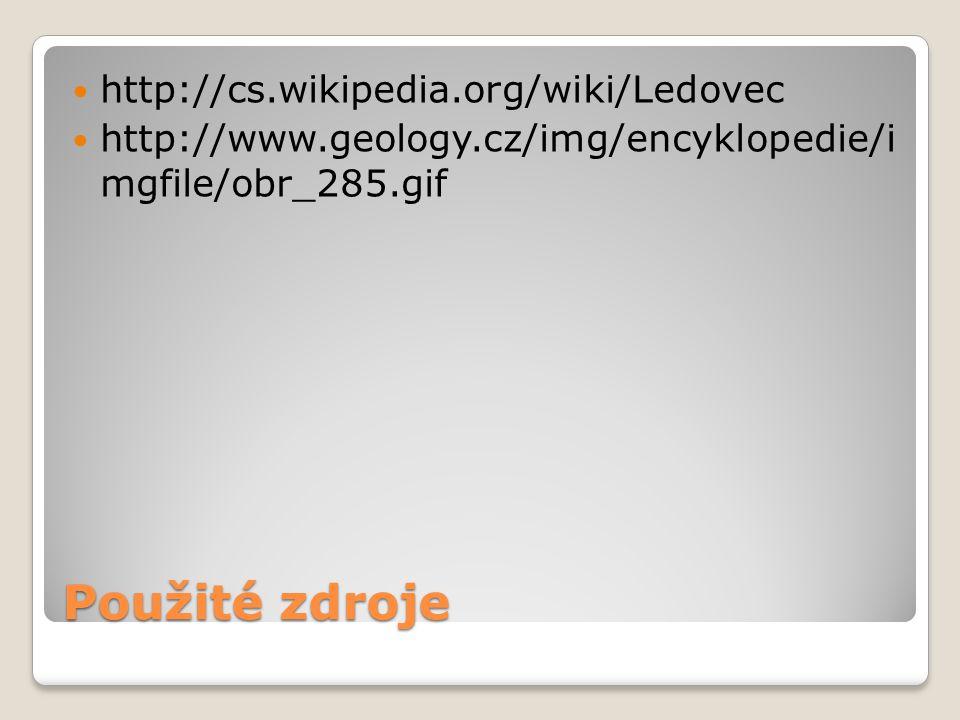 Použité zdroje http://cs.wikipedia.org/wiki/Ledovec