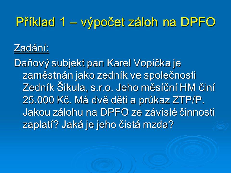 Příklad 1 – výpočet záloh na DPFO