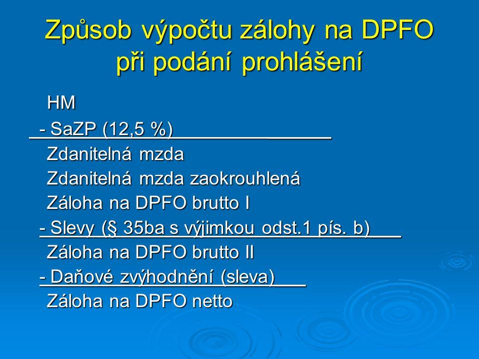 Způsob výpočtu zálohy na DPFO při podání prohlášení
