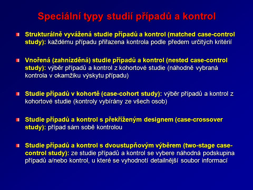 Speciální typy studií případů a kontrol