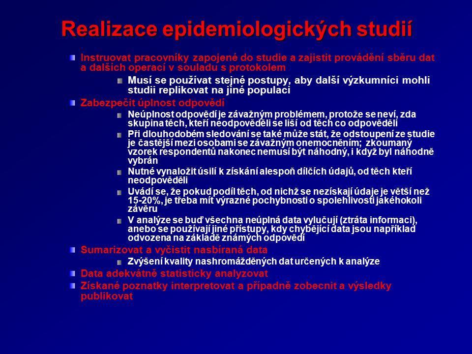 Realizace epidemiologických studií