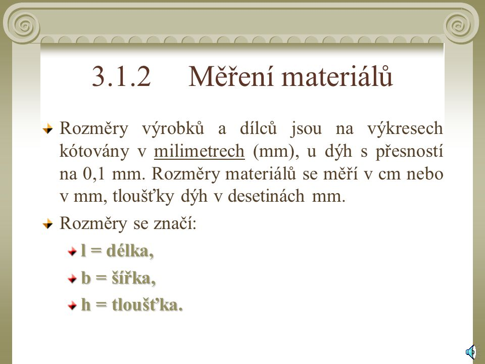 3.1.2 Měření materiálů