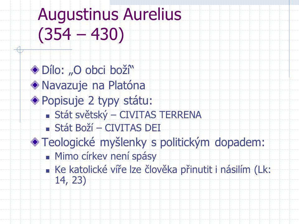 Augustinus Aurelius (354 – 430)