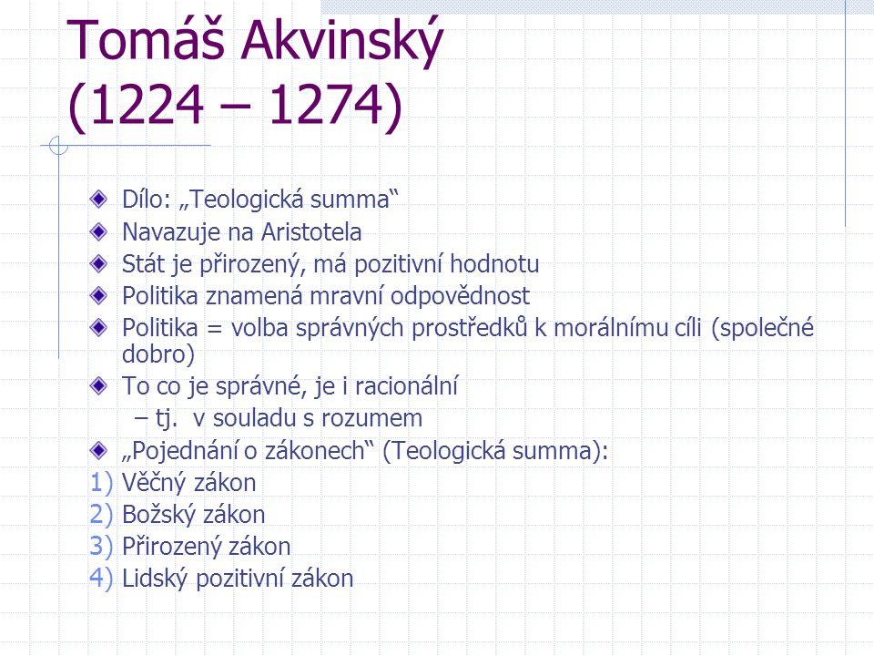 """Tomáš Akvinský (1224 – 1274) Dílo: """"Teologická summa"""