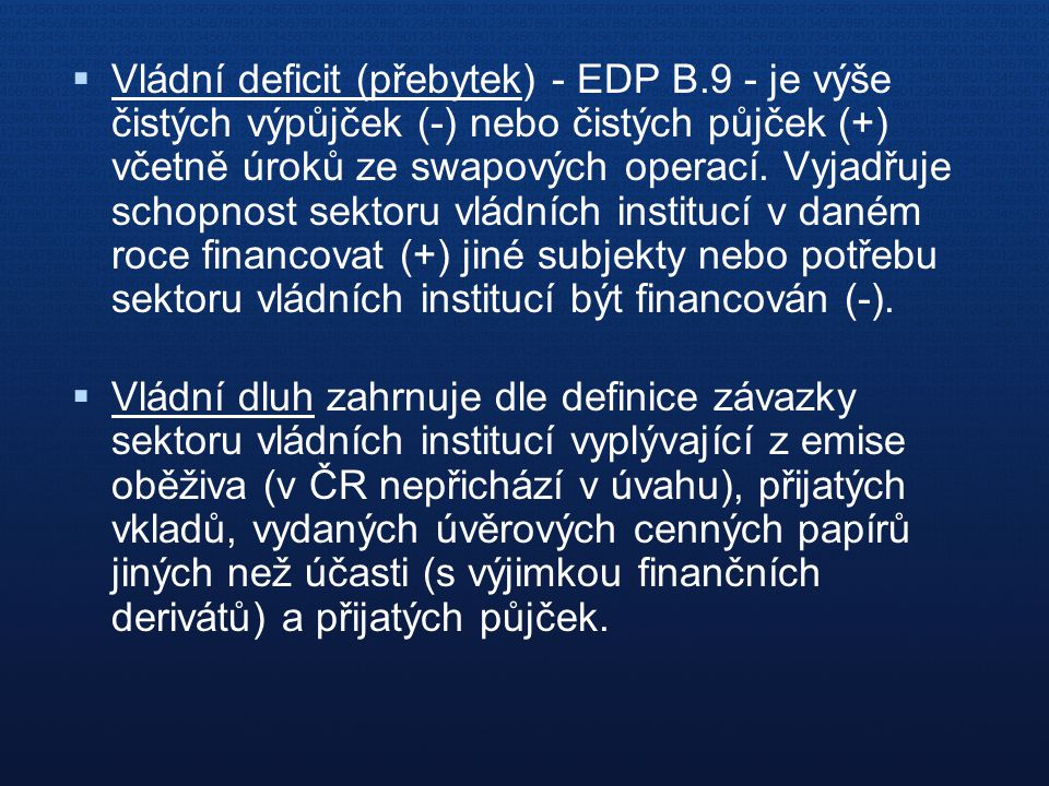 Vládní deficit (přebytek) - EDP B