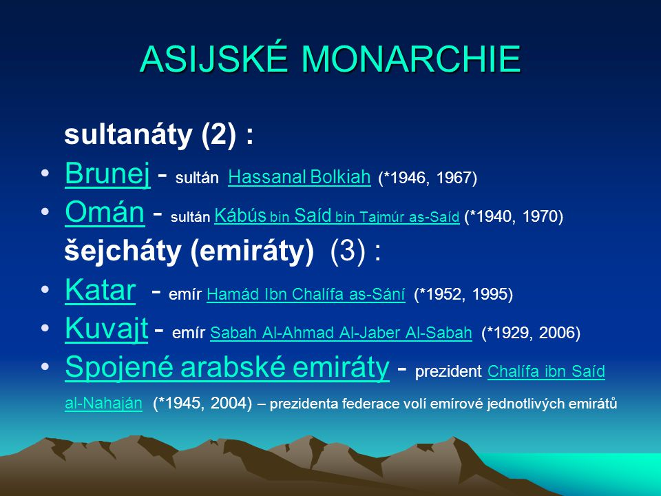ASIJSKÉ MONARCHIE sultanáty (2) :