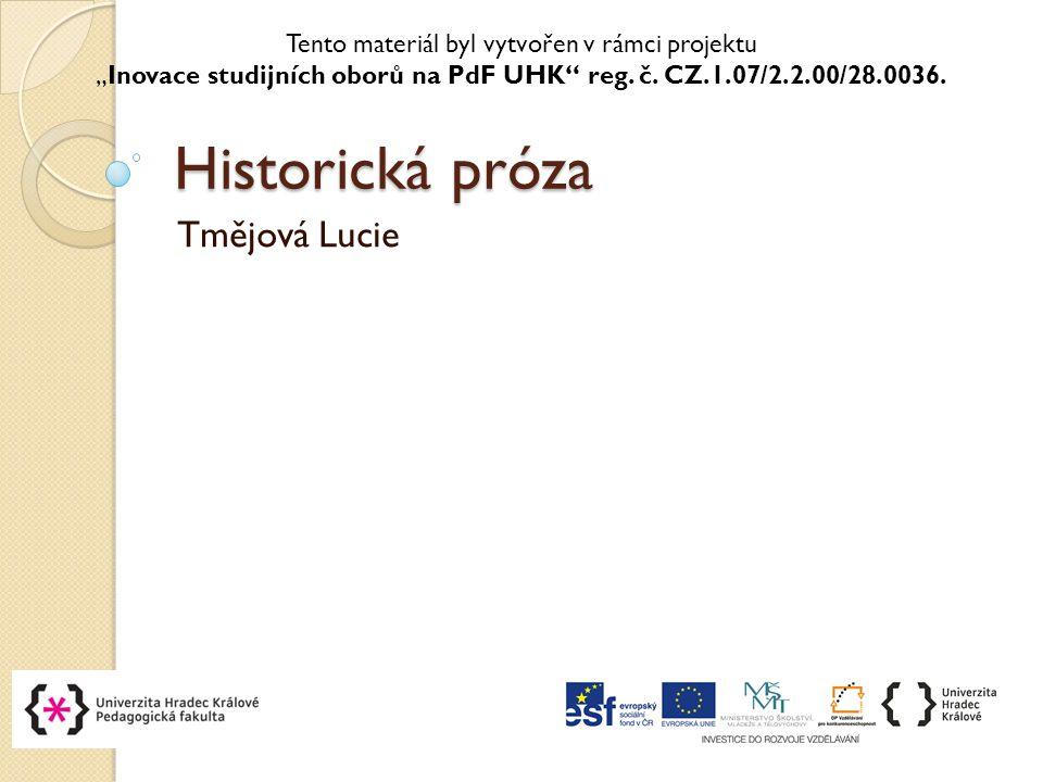Historická próza Tmějová Lucie