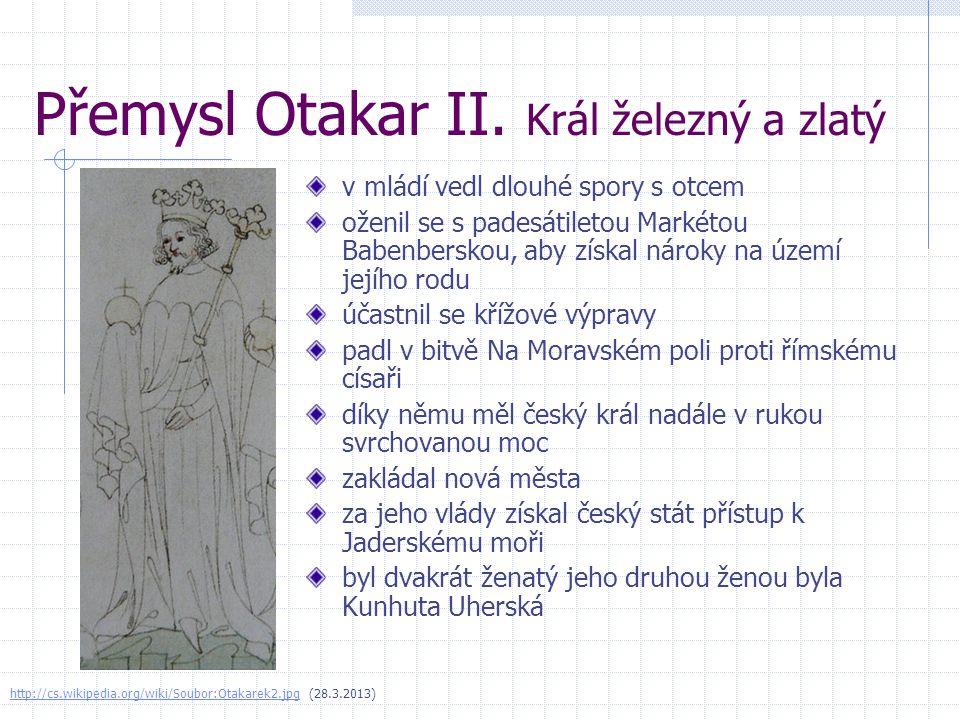 Přemysl Otakar II. Král železný a zlatý
